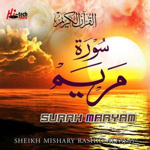 Surah Maryam (Tilawat-E-Quran) dari Sheikh Mishary Rashid Alfasay