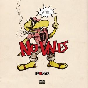 Album No Vales (Explicit) from Los Poetas