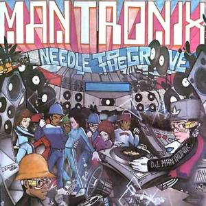 Album Needle to the Groove from Mantronix