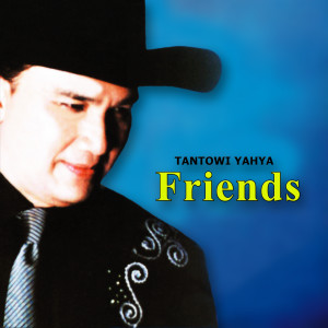 Friends dari Tantowi Yahya