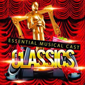 Album Essential Musical Cast Classics from Musical Cast Recording