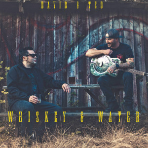 Album Whiskey & Water from Teo