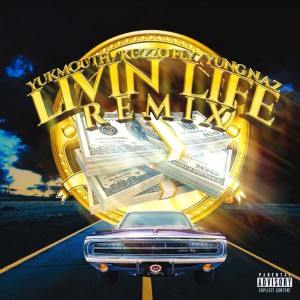 Album Livin Life (Remix) [feat. YUNG N.A.Z] (Explicit) from Yukmouth