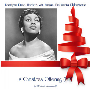 Leontyne Price的專輯A Christmas Offering (EP) (All Tracks Remastered)