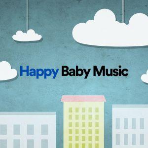 Happy Baby Music dari Baby Lullaby