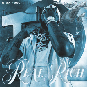 Album Real Rich from Peewee Longway