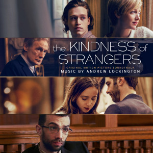 Andrew Lockington的專輯The Kindness of Strangers
