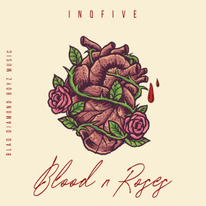 Album Blood & Roses EP from InQfive