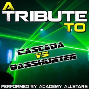 Album A Tribute to Cascada vs. Basshunter from Academy Allstars