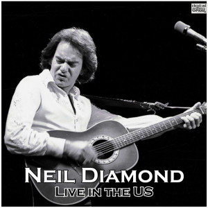 Album Live in the US from Neil Diamond