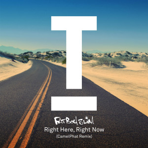 Album Right Here Right Now (CamelPhat Remix) from Fatboy Slim