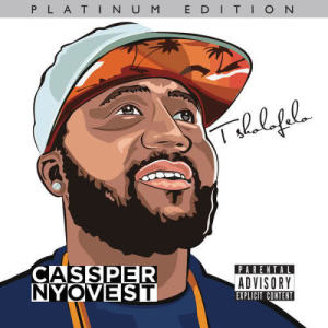 Listen to Single For The Night song with lyrics from Cassper Nyovest