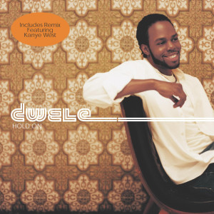 Hold On 2004 Dwele