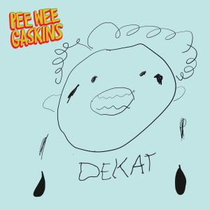 Dekat dari Pee Wee Gaskins