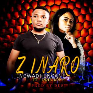 Album Incwadi Encane Single from Zinaro