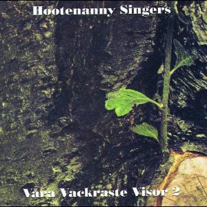 Våra vackraste visor 2 1972 Hootenanny Singers