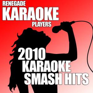 2010 Karaoke Smash Hits dari Renegade Hit Makers