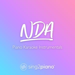 NDA (Piano Karaoke Instrumentals) dari Sing2Piano