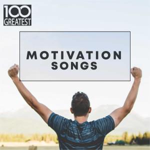 100 Greatest Motivation Songs dari Various Artists