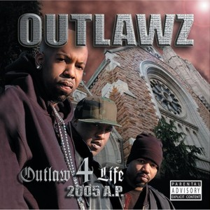 Album Outlaw 4 Life: 2005 A.P. from The Outlawz