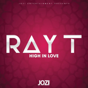 Album High in Love   Single from Ray T