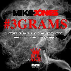 3 Grams (feat. Slim Thug & Yung Duece) (Explicit)