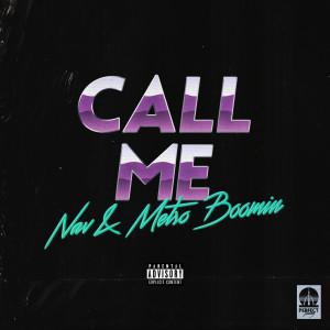 Album Call Me from Metro Boomin