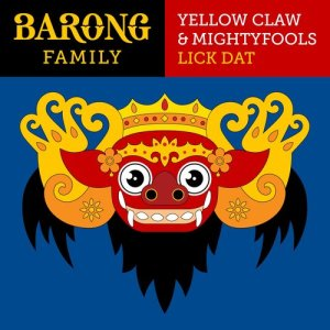 Yellow Claw的專輯Lick Dat