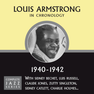 Louis Armstrong的專輯Complete Jazz Series 1940 - 1942