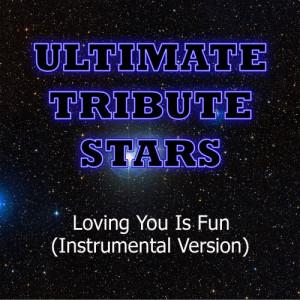 Ultimate Tribute Stars的專輯Easton Corbin - Loving You Is Fun (Instrumental Version)