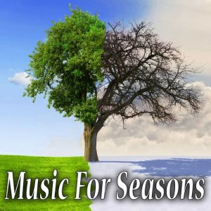Patriotic Fathers的專輯Music for Seasons