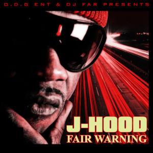 Album Fair Warning (Explicit) from J-Hood