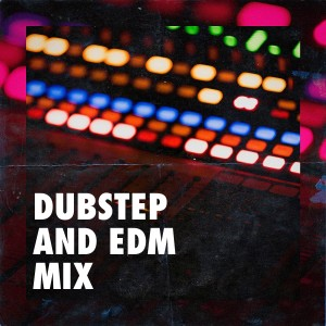 Album Dubstep and EDM Mix from Deep House Club