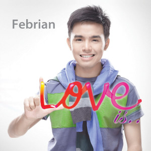 Love Is dari Febrian