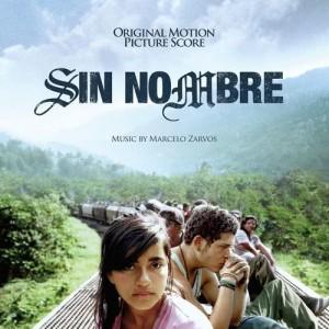Album Sin Nombre (Original Motion Picture Score) from Marcelo Zarvos