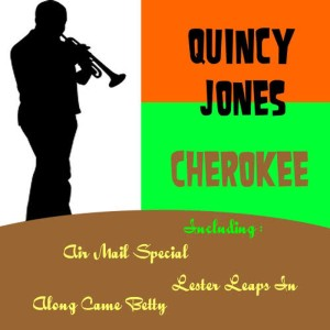 Quincy Jones的專輯Cherokee