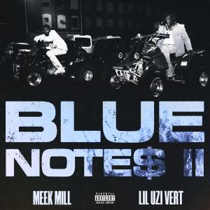 อัลบัม Blue Notes 2 (feat. Lil Uzi Vert) (Explicit) ศิลปิน Meek Mill