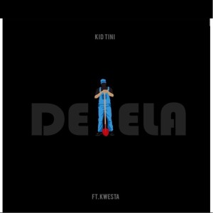 Album Delela Single from Kid Tini