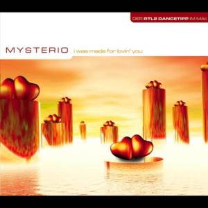 Album I Was Made For Lovin' You from Mysteria