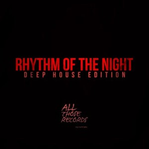 Album Rhythm of the Night - Deep House Edition from Various Artists