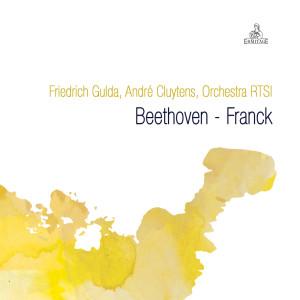 古爾達的專輯Friedrich Gulda, André Cluytens, Orchestra RTSI: Beethoven - Franck