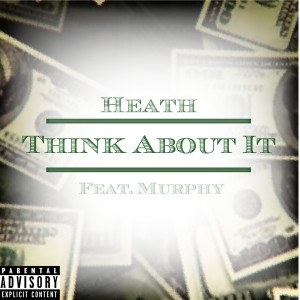 Album Think About It(Explicit) from Murphy
