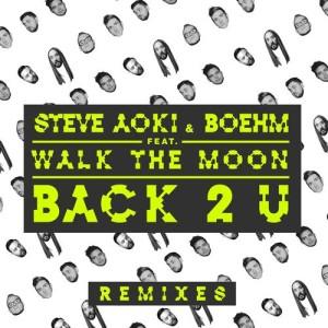 Steve Aoki的專輯Back 2 U (Remixes)