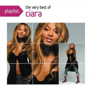 อัลบั้ม Playlist: The Very Best Of Ciara