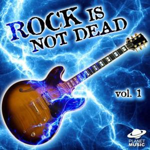 The Hit Co.的專輯Rock Is Not Dead, Vol. 1