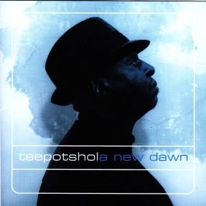 Album A New Dawn from Tsepo Tshola (The Village Pope)