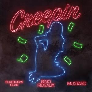 Album CREEPIN from DJ Mustard