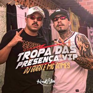 Album Tropa das Presença Vip from Dj Gugu