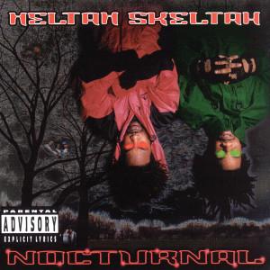 Nocturnal 1996 Heltah Skeltah