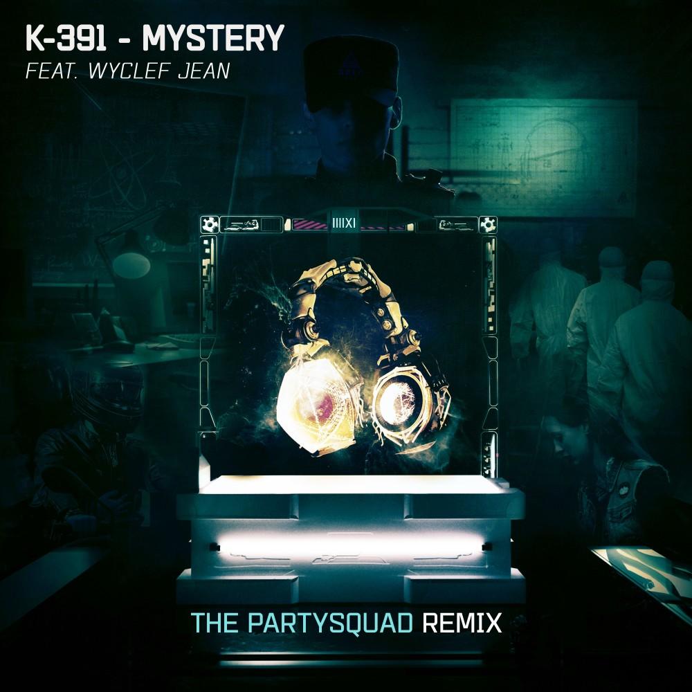 Mystery - The Partysquad Remix 2019 K-391; The Partysquad; Wyclef Jean